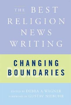 portada changing boundaries: the best religion news writing