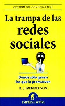 portada La Trampa de las Redes Sociales