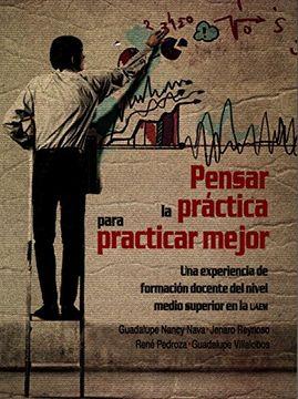 portada PENSAR LA PRACTICA PARA PRACTICAR MEJOR