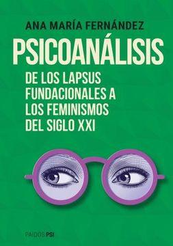 portada Psicoanalisis de los Lapsus Fundacionales a los Feminismos del Siglo xxi