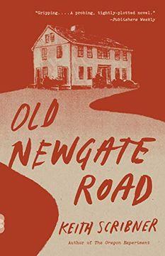 portada Old Newgate Road: A Novel (Vintage Contemporaries) (libro en Inglés)