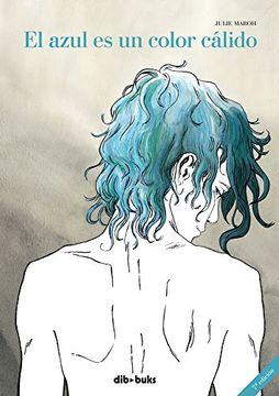 portada El Azul es un Color Cálido