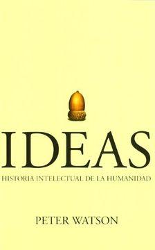 portada Ideas. Historia Intelectual de la Humanidad