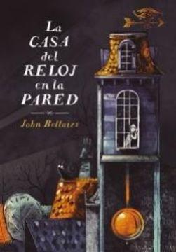 portada La Casa Del Reloj En La Pared (libro en español)