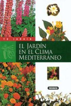portada El jardín en el clima mediterráneo (Tu Jardín)