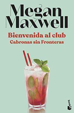 portada Bienvenida al Club Cabronas sin Fronteras