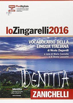 portada Lo Zingarelli 2016. Vocabolario della lingua italiana. Plus digitale. Con aggiornamento online. Con DVD-ROM (I grandi dizionari)