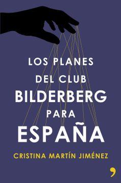 portada Los Planes del Club Bilderberg Para España (Fuera de Colección)