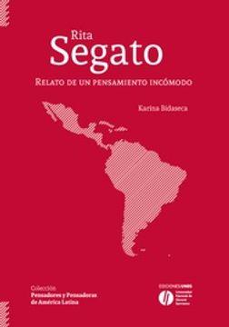 portada Rita Segato - Relato de un Pensamiento Incómodo
