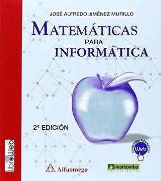 portada MATEMATICAS PARA INFORMATICA (MARCOMBO ALFAOMEGA)
