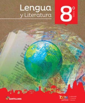 portada Lengua y Literatura 8º Básico (Proyecto Todos Juntos) (Santillana)