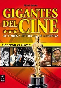 portada Gigantes del Cine: Actores y Actrices de Leyenda (Cine - ma non Troppo)