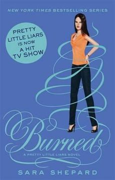 portada burned. by sara shepard