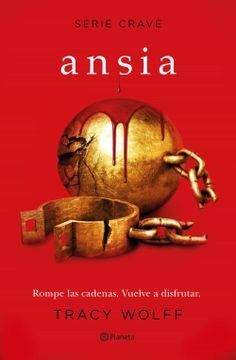 portada Ansia (Serie Crave 3) (Planeta Internacional)