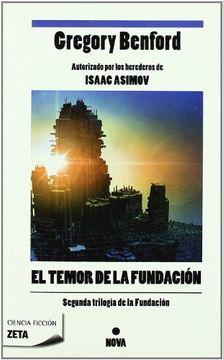 portada El Temor de la Fundacion: Segunda Trilogia de la Fundacion (1Er Volumen) (b de Bolsillo)
