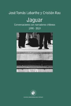 portada Jaguar Conversaciones con Narradores Chilenos 1990-2019