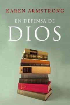 portada En Defensa de Dios: El Sentido de la Religión