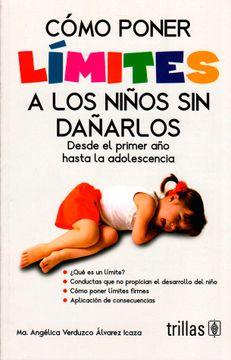 portada Como Poner Limites a los Niños sin Dañarlos