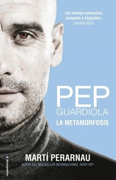 portada Pep Guardiola. La Metamorfosis