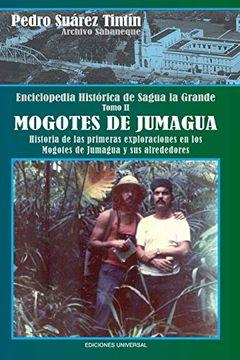 portada Enciclopedia Histórica de Sagua la Grandetomo ii Mogotes de Jumagua