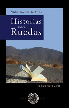 portada Historias Sobre Ruedas. Bibliomóviles De Chile