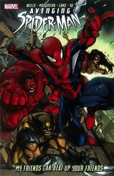 portada avenging spider-man: my friends can beat up your friends