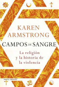 portada Campos de Sangre: La Religión y la Historia de la Violencia