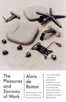 portada The Pleasures and Sorrows of Work (Vintage International) (libro en Inglés)