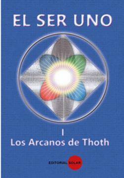 portada El ser uno i (1): Los Arcanos de Thoth