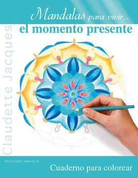 portada Mandalas Para Vivir el Momento Presente