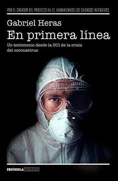 portada En Primera Línea: Un Testimonio Desde la uci de la Crisis del Coronavirus (Realidad)