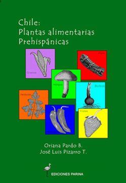 portada Chile: Plantas Alimentarias Prehispanicas