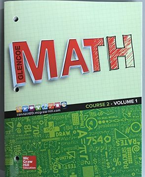 portada Glencoe Math 2016, Course 2 Student Edition, Volume 1 (gc Maths) (libro en Inglés)