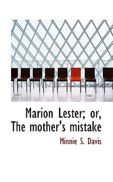 portada marion lester; or, the mother's mistake