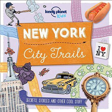 portada City Trails - New York (Lonely Planet Kids)