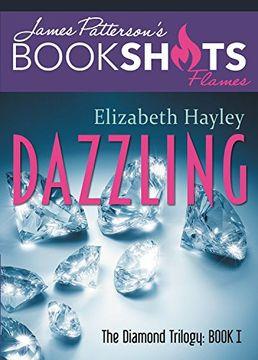 portada Dazzling: The Diamond Trilogy, Book I (Bookshots)