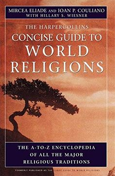 portada The Harpercollins Concise Guide to World Religion: The A-To-Z Encyclopedia of all the Major Religious Traditions (libro en Inglés)