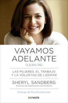 portada Vayamos Adelante (Lean In): Las Mujeres, el Trabajo y la Voluntad de Liderar (Conecta)