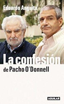 portada CONFESION:CONVERSACIONES CON PACHO O'DONNELL,LA