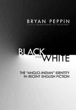 """portada black and white: the """"anglo-indian"""" identity in recent english fiction"""