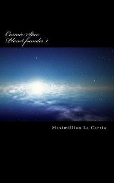 portada Cosmic Star: Planet Finder 1: Volume 1