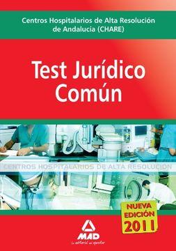 portada Centros Hospitalarios De Alta Resolución De Andalucía (Chares). Test Jurídico Común.