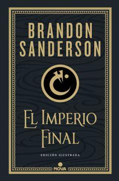 portada El Imperio Final (Nacidos de la Bruma-Mistborn [Edición Ilustrada] 1)