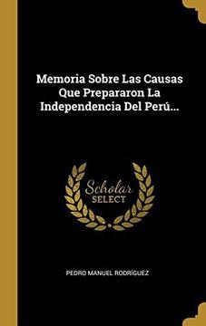 portada Memoria Sobre las Causas que Prepararon la Independencia del Perú.