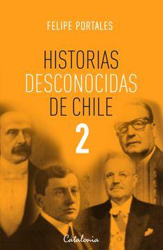 portada Historias Desconocidas de Chile 2