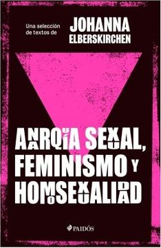 portada Anarquía Sexual, Feminismo y Homosexualidad