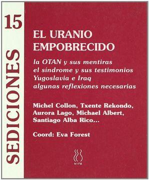 portada El Uranio Empobrecido (Sediciones #15)