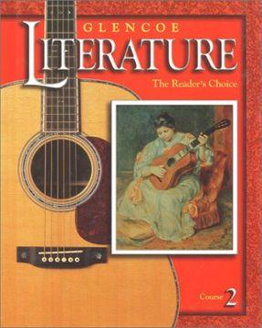 portada Glencoe Literature: The Reader's Choice, Course 2, Student Edition (Libro en Inglés)