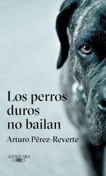 portada Perros Duros no Bailan, los