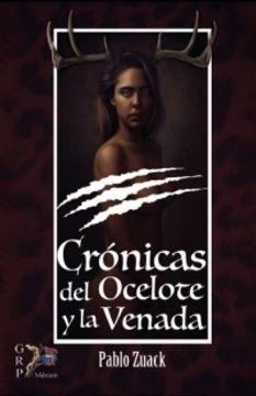 portada CRONICAS DEL OCELOTE Y LA VENADA